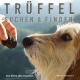 Trüffelsuche Trüffelsuchtraining Trüffelworkshop Trüffel Lagotto, Trüffel Thüringen, Sommertrüffel